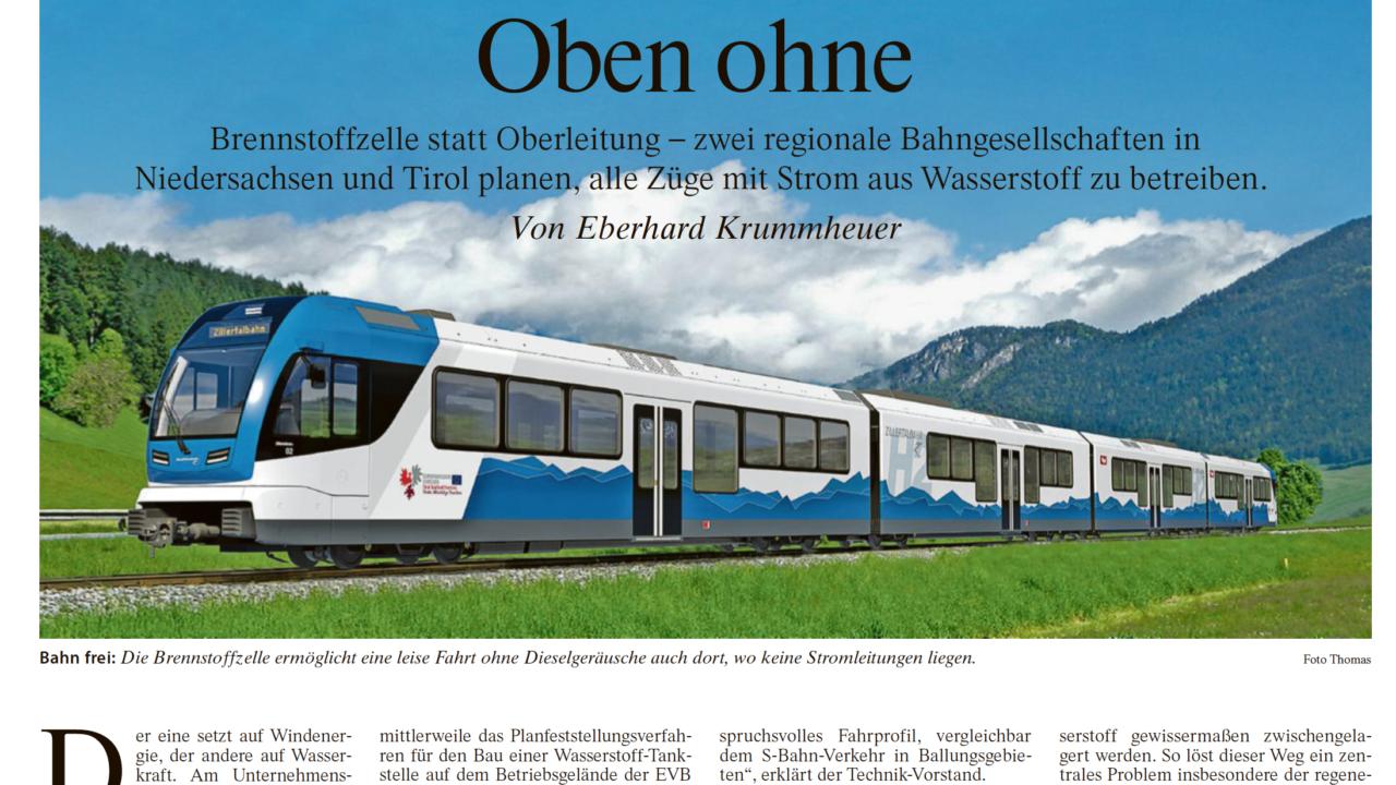 FAZ: Brennstoffzelle statt Oberleitung – zwei regionale Bahngesellschaften in Niedersachsen und Tirol planen alle Züge mit Strom aus Wasserstoff zu betreiben …